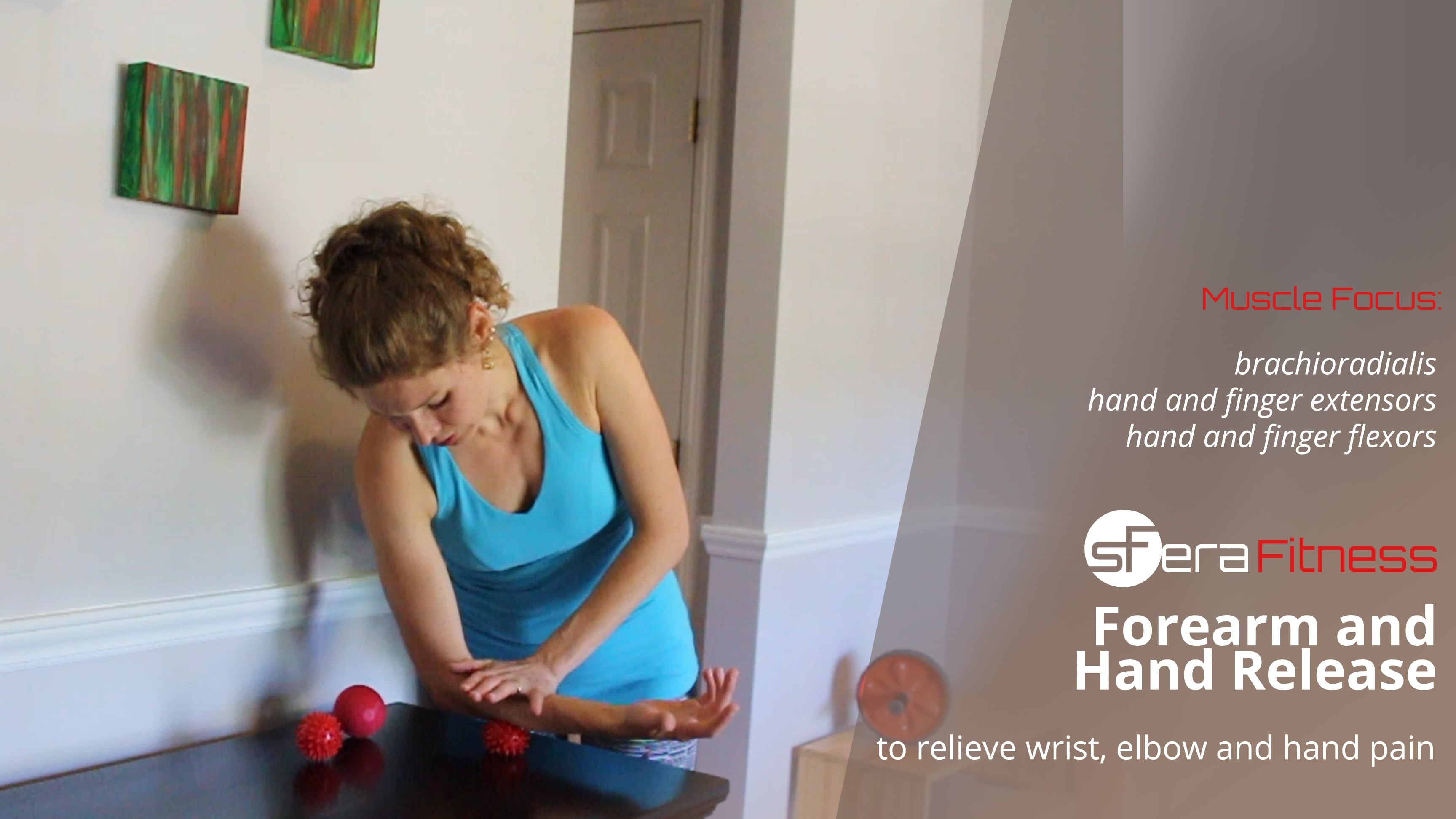 Forearm and Hand Release to Relieve Wrist, Elbow and Hand Pain