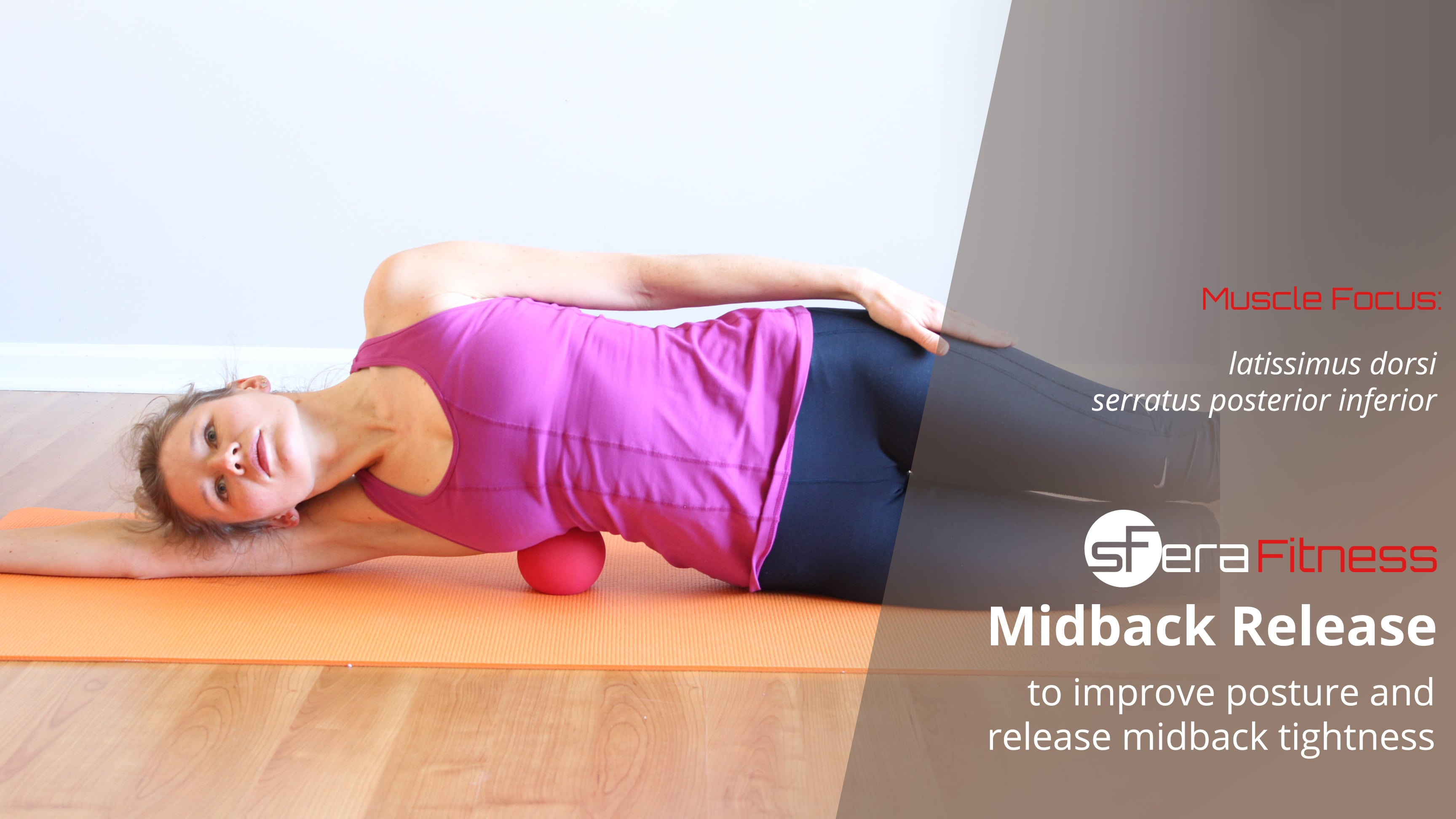Midback (Lats) and Side Release to Improve Posture and Mobility
