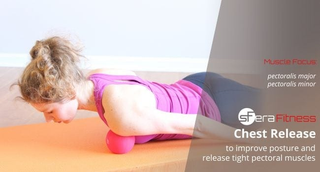 Chest Release to Correct Posture and Open Up Tight Pecs
