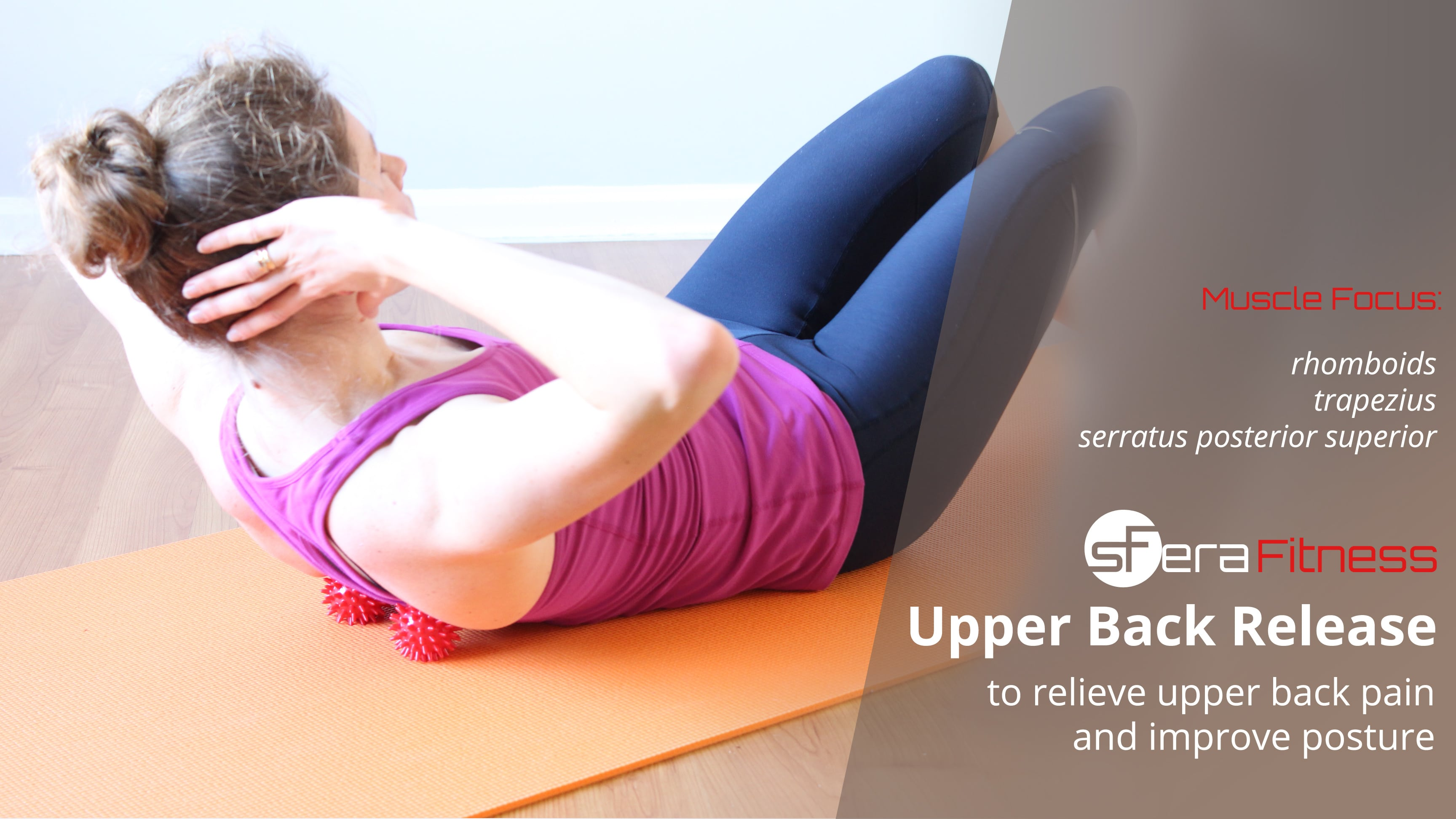 Upper Back Pain Relief Using Trigger Point Release