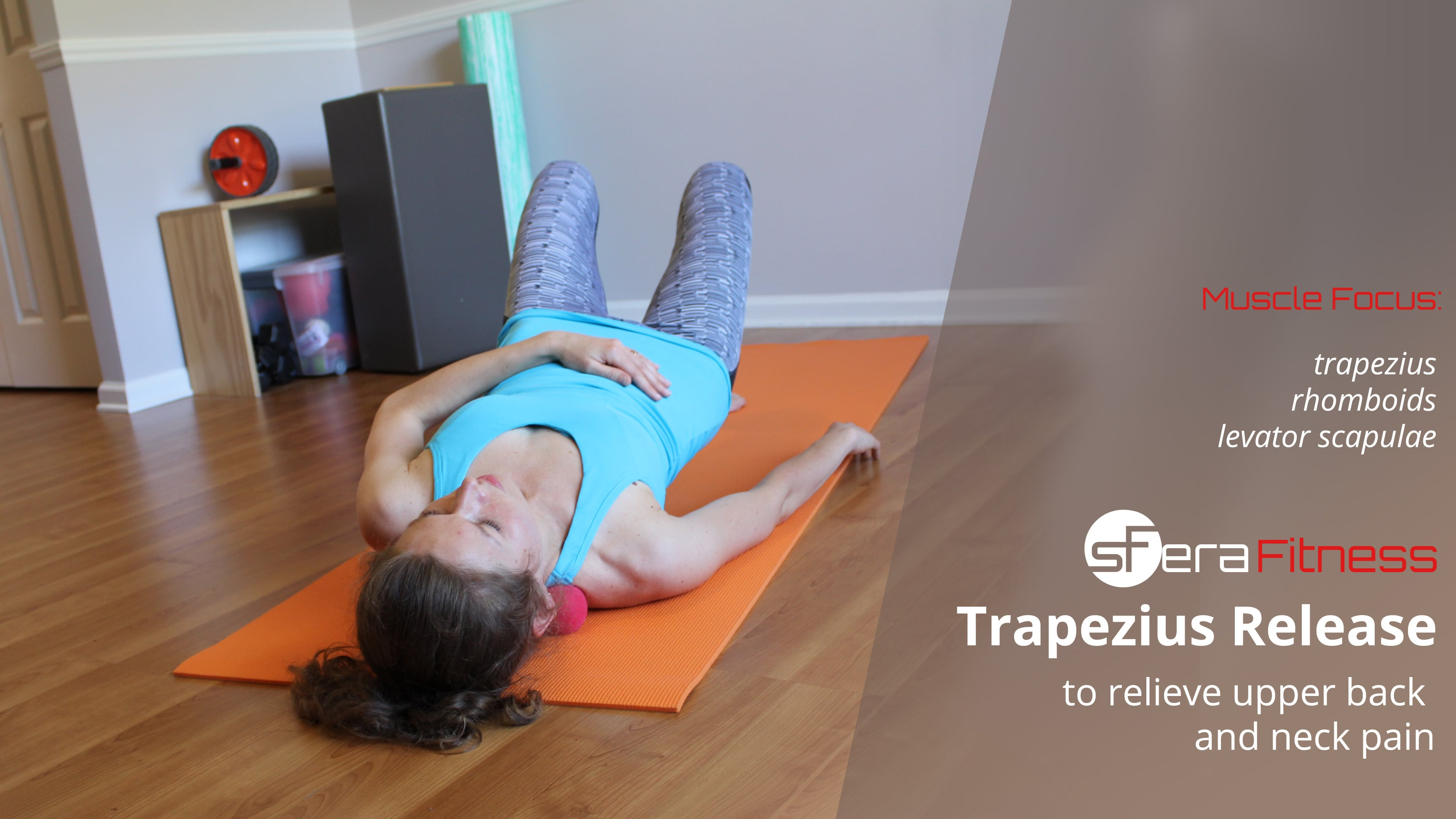 Trapezius Release for Upper Back and Neck Pain Relief