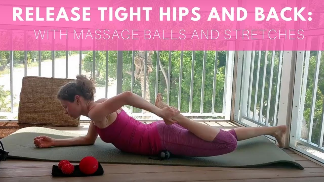 How to Release Tight Hips and Back with Massage Balls